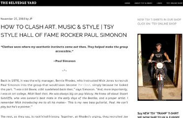 http://theselvedgeyard.wordpress.com/2010/11/25/tsy-stle-hall-of-fame-paul-simonon-how-to-clash-art-music-and-style/