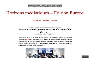 http://horizonsmediatiqueslucilejeanniard.wordpress.com/2012/04/09/la-newsroom-du-journal-suisse-blick-un-modele-du-genre/