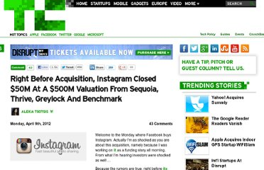 http://techcrunch.com/2012/04/09/right-before-acquisition-instagram-closed-50m-at-a-500m-valuation-from-sequoia-thrive-greylock-and-benchmark/