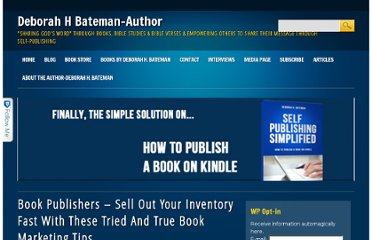 http://deborahhbateman.com/book-publishers-sell-out-your-inventory-fast-with-these-tried-and-true-book-marketing-tips/
