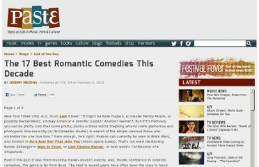 http://www.pastemagazine.com/blogs/lists/2009/02/the-17-best-romantic-comedies-this-decade.html