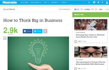 http://mashable.com/2012/04/09/think-big-in-business/