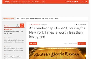 http://thenextweb.com/insider/2012/04/09/at-a-market-cap-of-950-million-the-new-york-times-is-worth-less-than-instagram/