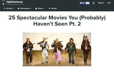 http://www.highexistence.com/25-spectacular-movies-you-probably-havent-seen-part-2