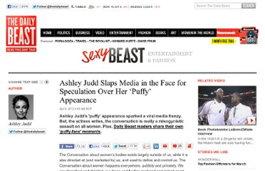 http://www.thedailybeast.com/articles/2012/04/09/ashley-judd-slaps-media-in-the-face-for-speculation-over-her-puffy-appearance.html
