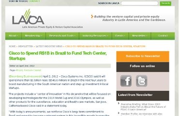 http://lavca.org/2012/04/02/cisco-to-spend-r1b-in-brazil-to-fund-tech-center-startups/