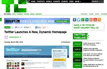 http://techcrunch.com/2010/03/30/twitter-launches-a-new-dynamic-homepage/