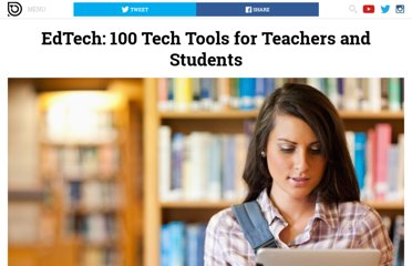 http://dailytekk.com/2012/04/09/edtech-100-tech-tools-for-teachers-and-students/