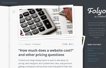 http://blog.folyo.me/how-much-does-a-website-cost-and-other-pricing-questions/