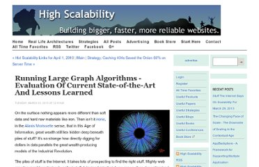 http://highscalability.com/blog/2010/3/30/running-large-graph-algorithms-evaluation-of-current-state-o.html