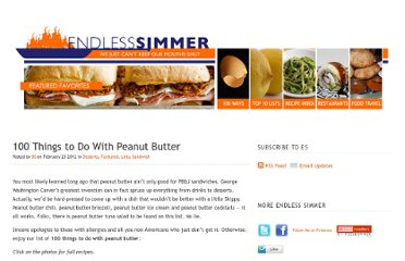 http://www.endlesssimmer.com/2012/02/23/100-things-to-do-with-peanut-butter/