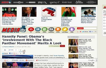 http://www.mediaite.com/tv/hannity-panel-obamas-involvement-with-the-black-panther-movement-merits-a-look/