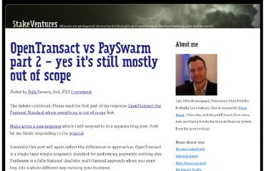 http://stakeventures.com/articles/2012/01/02/opentransact-vs-payswarm-part-2-yes-its-still-mostly-out-of-scope