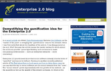 http://enterprise20blog.com/2012/04/02/demystifying-the-gamification-idea-for-the-enterprise-2-0/