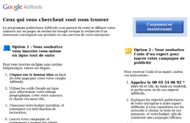 http://www.google.fr/intl/fr/adwords/jumpstart/phone.html?gclid=CLHMpeyBqq8CFQ1lfAod93DnXg#sourceid=awo&subid=fr-fr-ha-bk&medium=cpc&term=adwords