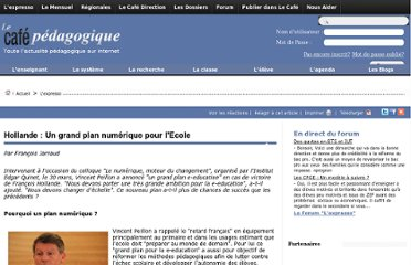 http://www.cafepedagogique.net/lexpresso/Pages/2012/04/02042012_HollandePlannumerique.aspx