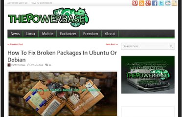 http://www.thepowerbase.com/2012/04/how-to-fix-broken-packages-in-ubuntu-or-debian/