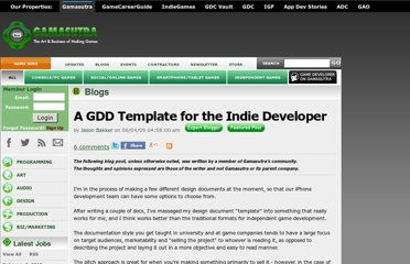 http://www.gamasutra.com/blogs/JasonBakker/20090604/84211/A_GDD_Template_for_the_Indie_Developer.php