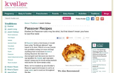 http://www.kveller.com/traditions/Holidays/Passover_Recipes_index.shtml