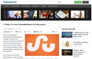 http://edudemic.com/2012/04/5-ways-teachers-can-use-stumbleupon/