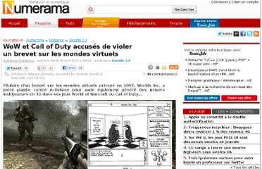 http://www.numerama.com/magazine/22279-wow-et-call-of-duty-accuses-de-violer-un-brevet-sur-les-mondes-virtuels.html