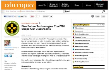 http://www.edutopia.org/blog/five-future-education-technologies-nick-grantham