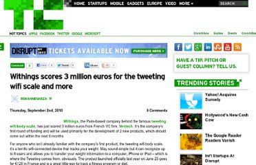 http://techcrunch.com/2010/09/02/withings-scores-3-million-euros-for-the-tweeting-wifi-scale-and-more/