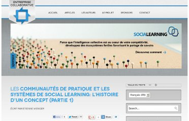 http://www.entreprisecollaborative.com/index.php/fr/articles/232-communautes-de-pratique-et-social-learning-part-1