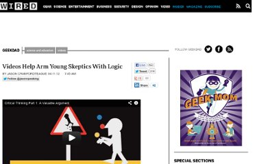 http://www.wired.com/geekdad/2012/04/videos-help-arm-young-skeptics-with-logic/
