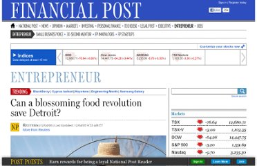 http://business.financialpost.com/2012/04/06/can-a-blossoming-food-revolution-save-detroit/