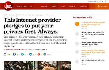 http://news.cnet.com/8301-31921_3-57412225-281/this-internet-provider-pledges-to-put-your-privacy-first-always/
