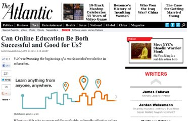 http://www.theatlantic.com/technology/archive/2012/04/can-online-education-be-both-successful-and-good-for-us/255479/