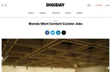 http://www.digiday.com/publishers/brands-apply-for-content-curator-roles/