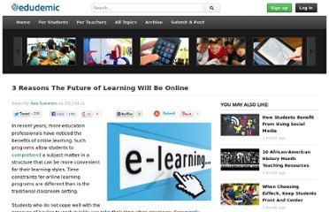 http://edudemic.com/2012/04/3-reasons-the-future-of-learning-will-be-online/