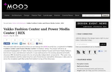 http://plusmood.com/2010/05/vakko-fashion-center-and-power-media-center-rex/