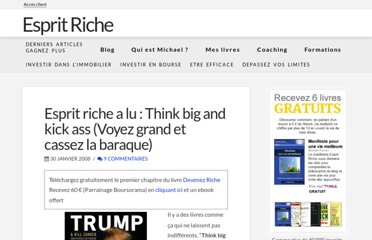 http://esprit-riche.com/esprit-riche-a-lu-think-big-and-kick-ass-voyez-grand-et-cassez-la-baraque/