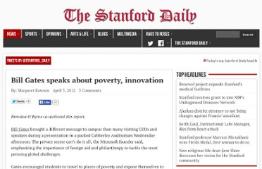 http://www.stanforddaily.com/2012/04/05/bill-gates-speaks-about-poverty-innovation/