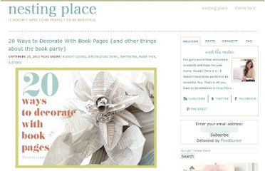 http://www.thenester.com/2011/09/20-ways-to-decorate-with-book-pages-and-other-things-about-the-book-party.html