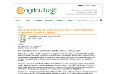 http://www.e-agriculture.org/events/upcoming-seminar-assess-future-potential-mobile-technology-agriculture-stockholm-sweden