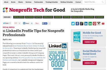 http://nonprofitorgs.wordpress.com/2012/04/05/11-linkedin-profile-tips-for-nonprofit-professionals/