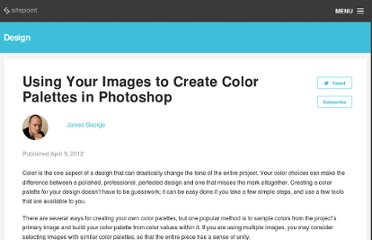 http://designfestival.com/using-your-images-to-create-color-palettes-in-photoshop/