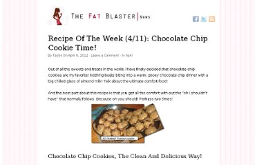 http://fatblasternews.com/recipe-of-the-week-49-chocolate-chip-cookie-time/