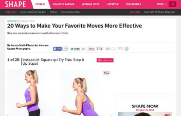 http://www.shape.com/fitness/workouts/20-ways-make-your-favorite-moves-more-effective?page=20