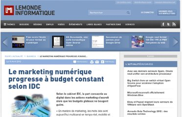 http://www.lemondeinformatique.fr/actualites/lire-le-marketing-numerique-progresse-a-budget-constant-selon-idc-48493.html