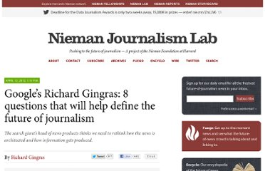 http://www.niemanlab.org/2012/04/googles-richard-gingras-8-themes-that-will-help-define-the-future-of-journalism/