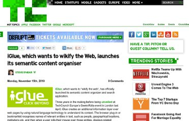 http://techcrunch.com/2010/11/15/iglue-which-wants-to-wikify-the-web-launches-its-semantic-content-organiser/