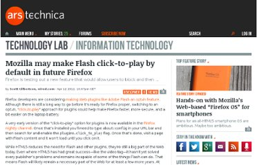 http://arstechnica.com/open-source/news/2012/04/mozilla-may-make-flash-click-to-play-by-default-in-future-firefox.ars