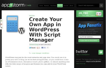 http://web.appstorm.net/how-to/web-dev-how-to/create-your-own-app-in-wordpress-with-script-manager/