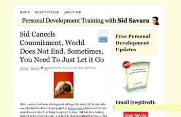 http://sidsavara.com/personal-productivity/sid-cancels-commitment-world-does-not-end-sometimes-you-need-to-just-let-it-go