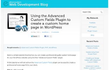 http://blog.elliotcondon.com/wordpress/using-the-advanced-custom-fields-plugin-to-create-a-custom-home-page-in-wordpress/